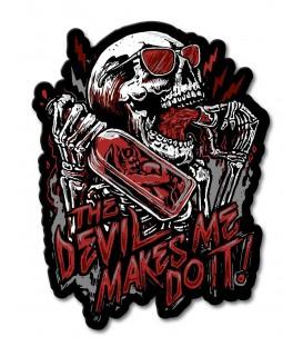 Metallschild The Devil Made Me Do It